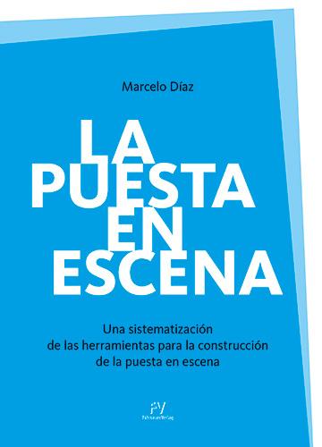 Marcelo Díaz: La puesta en escena