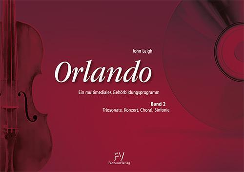 John Leigh: Orlando - Band 2 | Triosonate, Konzert, Choral, Sinfonie